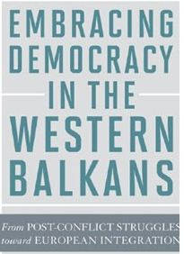 Embracing Democracy in the Western Balkans