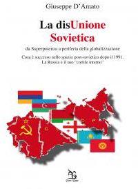 La disUnione Sovietica