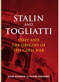 Stalin and Togliatti: Italy and the Origins of the Cold War