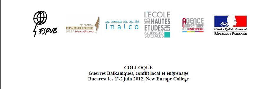 COLLOQUE Guerres Balkaniques, conflit local et engrenage