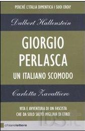 Giorgio Perlasca. Un italiano scomodo