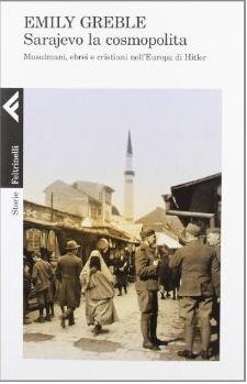Sarajevo la cosmopolita.