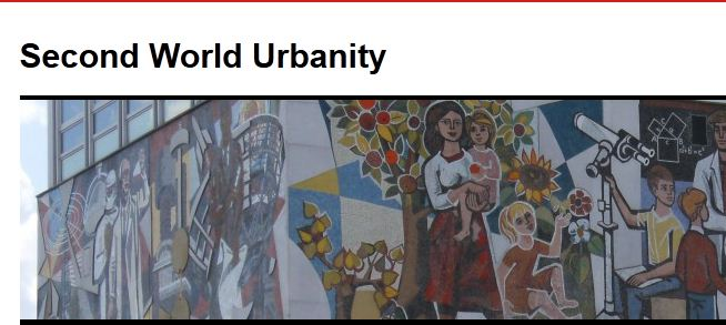 CfP: Second World Urbanity: Between Capitalist and Communist Utopias
