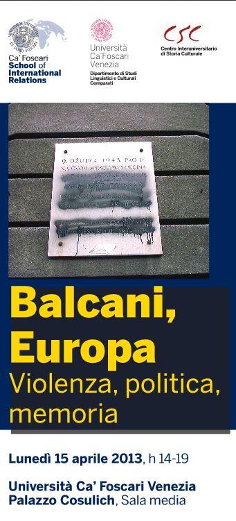 Balcani, Europa: violenza, politica, memoria