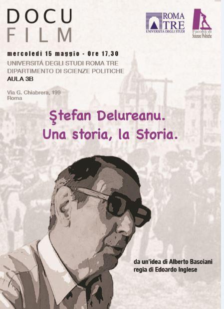 Ştefan Delureanu. Una storia, la Storia