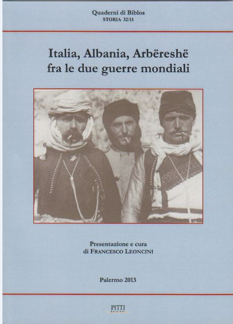 Italia, Albania, Arbëreshë fra le due guerre mondiali