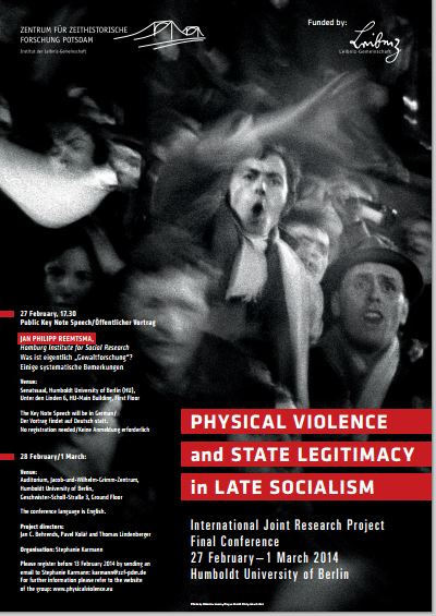 Physical Violence and State Legitimacy in Late Socialism