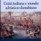 Unità italiana e mondo adriatico- danubiano