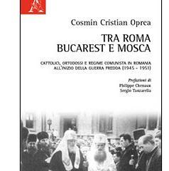 Tra Roma, Bucarest e Mosca