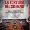 La tortura del silenzio