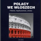 Polacy we Włoszech. Historia,  współczesność, zmiany