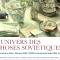 L'UNIVERS DES CHOSES SOVIÉTIQUES