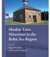 Muslim Tatar Minorities in the Baltic Sea Region
