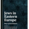 Jews in Eastern Europe