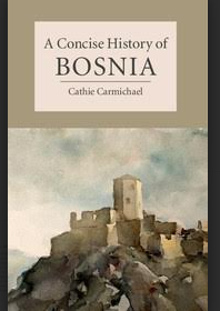 A Coincise History of Bosnia