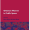 Ottoman Women in Public Space