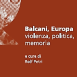 Balcani, Europa, violenza, politica, memoria