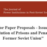 CfP: The Evolution of Prisons and Penality in the Former Soviet Union