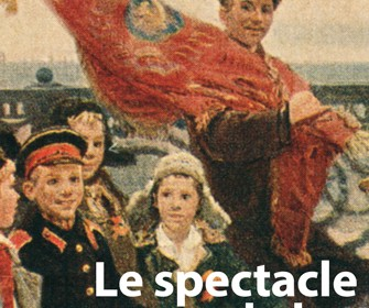 LE SPECTACLE DE LA RÉVOLUTION