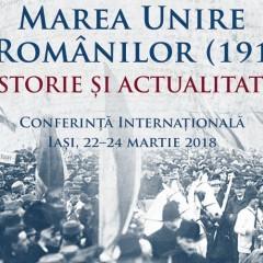 Marea Unire a Românilor (1918) – Istorie şi Actualitate