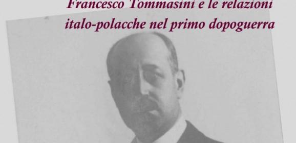 Francesco Tommasini e le relazioni italo-polacche nel primo dopoguerra