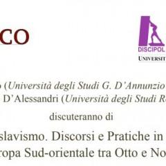 L'antislavismo. Discorsi e pratiche in Italia e nell'Europa Sud-orientale tra Otto e Novecento