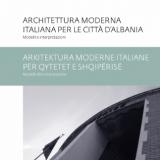 ARCHITETTURA MODERNA ITALIANA PER LE CITTA' D'ALBANIA