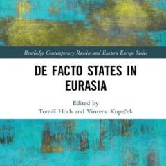 De Facto States in Eurasia