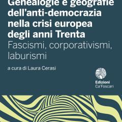 Genealogie e geografie dell'anti-democrazia nella crisi europea degli anni Trenta