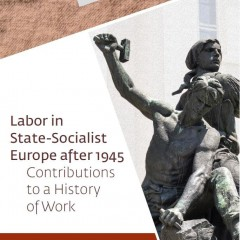 Labor in State-Socialist Europe