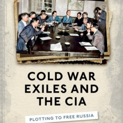 Cold War Exiles and the CIA