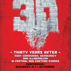 Thirty Years After – Post Communism, Democracy and Illiberalism in Central and Eastern Europe