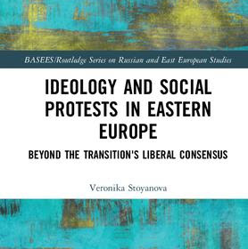 Ideology and Social Protests in Eastern Europe
