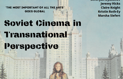 Soviet Cinema in Transnational Perspective Conference