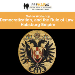 Violence, Democratization, and the Rule of Law in the Late Habsburg Empire