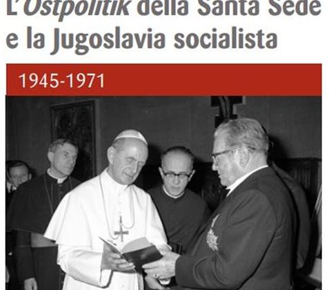 L'Ostpolitik della Santa Sede  e la Jugoslavia socialista  1945-1971