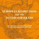 European Revolutions and the Ottoman Balkans